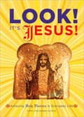 Look! It's Jesus! by Harry and Sandra Choron