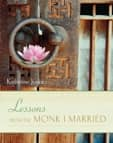 Lessons fom the Monk I Married