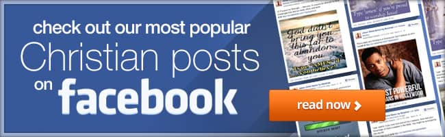 check out our most popular Christian posts on facebook!