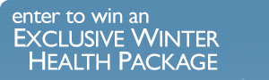 Enter to win an Exclusive Winter Health Package
