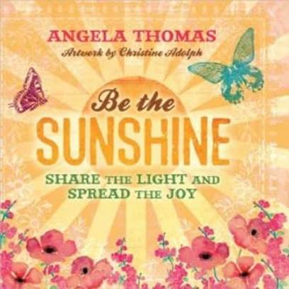 Be The Sunshine Book Cover