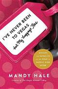 Ive never been to vegas book cover