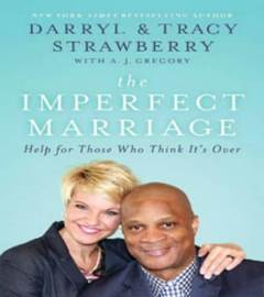How Jesus Heals, Darryl and Tracy Strawberry Said Your