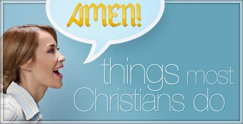 Things Most Christians do