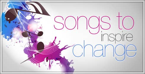 Songs to Inspire Change