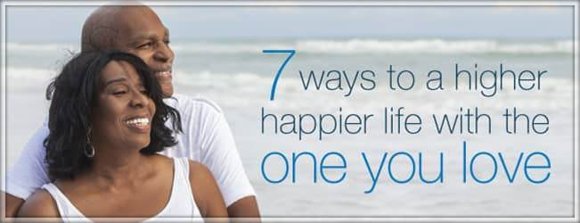 Happier Life With the One You Love