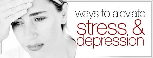 ways to aleviate stress and depression