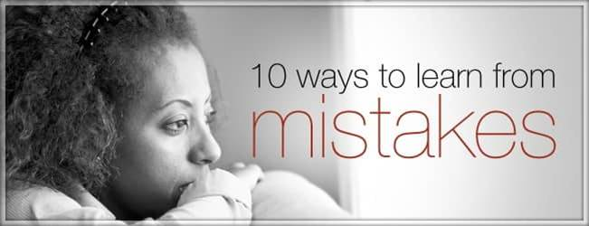 10 Ways to Learn from Mistakes