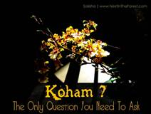 Koham: The Only Question You Need to Ask
