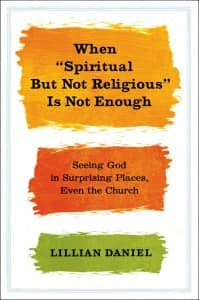 when spiritual but not religious is not enough book cover