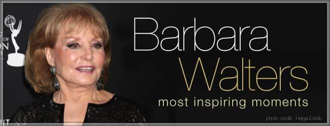 Barbara Walters Most Inspiring Moments