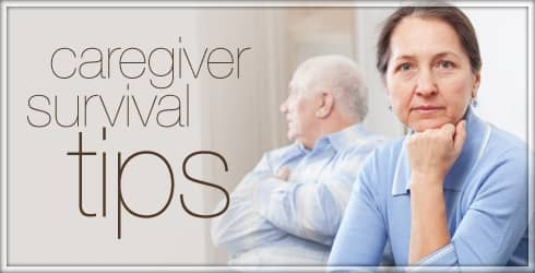 Caregiver Survial Tips