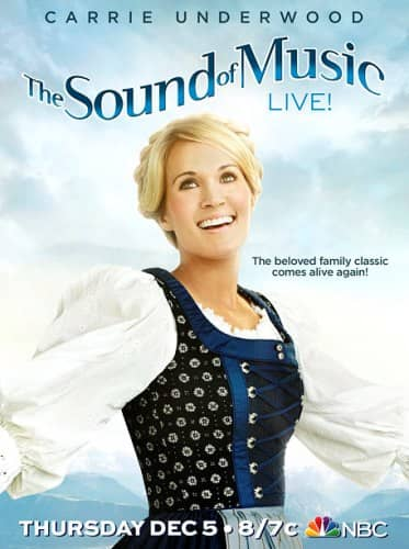 The Sound of Music Carrie Underwood