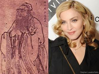 Confucius and Madonna