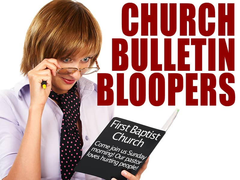 Funny Church Bulletins Quotes Funny Church Bulletin Bloopers