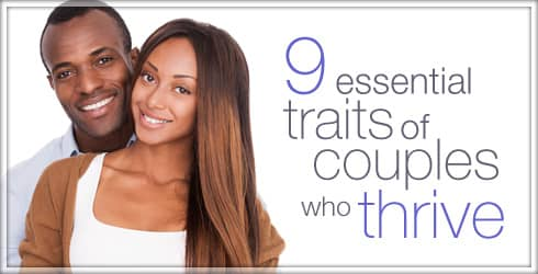 Essential Traits of Couples who thrive