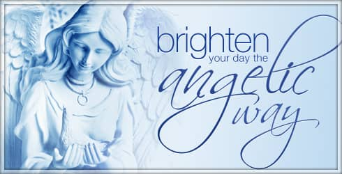 Brighten Your Day the Angelic Way
