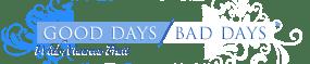 Good Days...Bad Days With Maureen Pratt Logo